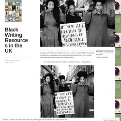 Black Writing Resources in the UK