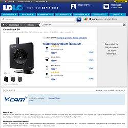 Y-cam Black SD (YCB003) : achat / vente Caméra IP sur ldlc