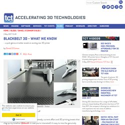 Blackbelt 3D - What we know about the latest 3D printer from the Netherlands - TCT Magazine