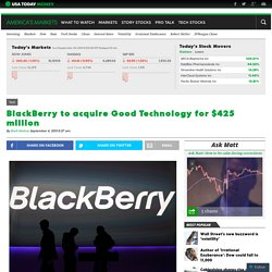 BlackBerry to acquire Good Technology for $425 million
