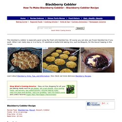 Blackberry Cobbler, Blackberry Cobbler Recipe, How To Make Blackberry Cobbler, Blackberry Recipes, Fruit Cobbler Recipes