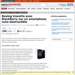 24/12/2014 Boeing travaille avec BlackBerry sur un smartphone auto-destructible