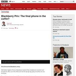 Blackberry Priv: The final phone in the coffin?