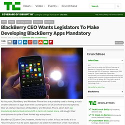 BlackBerry CEO Wants Legislators To Make Developing BlackBerry Apps Mandatory