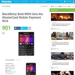 BlackBerry Bold 9900 Gets the MasterCard Mobile Payment Nod