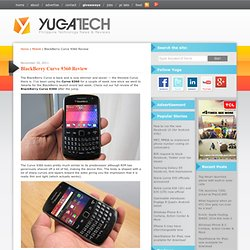 BlackBerry Curve 9360 Review | YugaTech | Philippines, Technology News
