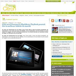 BlackBerry PlayBook : la meilleure tablette du marché ?