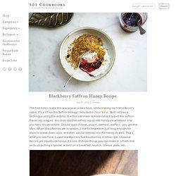 Blackberry Saffron Honey Recipe