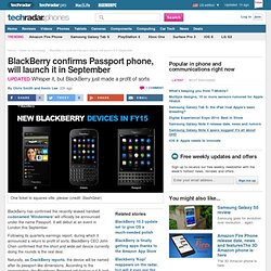 BlackBerry confirms Passport phone, will launch it in September