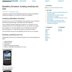 BlackBerry Simulators: Enabling JavaScript and CSS