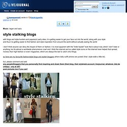 style stalking blogs