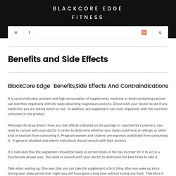 Blackcore Edge Benefits & Effects