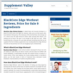 BlackCore Edge Workout Review, Price for Sale & Ingredients