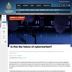 Is BlackEnergy malware the future of cyberwarfare?