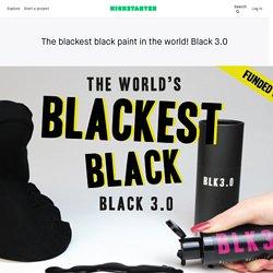 The blackest black paint in the world! Black 3.0 by Stuart Semple