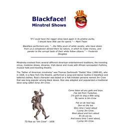 Blackface! - A History of Minstrel Shows