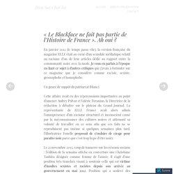 «Le Blackface ne fait pas partie de l'Histoire de France. Ah oui ?