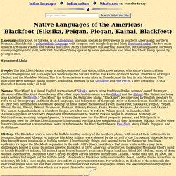 Blackfoot Language and the Blackfoot Indian Tribe (Siksika, Pikuni, Piegan, Piikani, Kainai, Blackfeet, Niitsipussin)