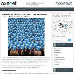 BlackHat et réseaux sociaux : les réplicants