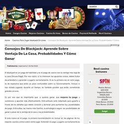 Blackjack: Aprende con nosotros lo que necesitas para ganar