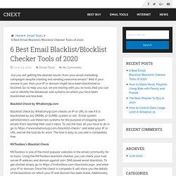 6 Best Email Blacklist/Blocklist Checker Tools of 2020 – Cnext