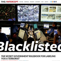 Blacklisted: The Secret Government Rulebook For Labeling You a Terrorist