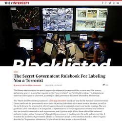 Blacklisted: The Secret Government Rulebook For Labeling You a TerroristThe Intercept