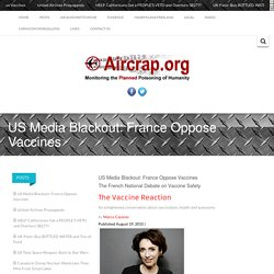 US Media Blackout: France Oppose Vaccines -