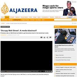 AlJazeera: 'OWS': A media blackout?