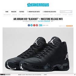 "Air Jordan XX9 ""Blackout"" - Nikestore Release Info"