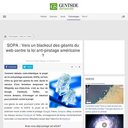 SOPA : Vers un blackout des géants du web contre la loi anti-piratage américaine ?