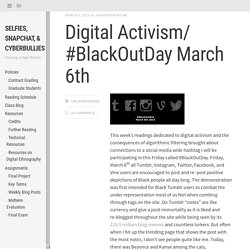 Digital Activism/ #BlackOutDay March 6th