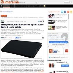 Blackphone, un smartphone open source dédié à la vie privée