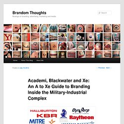 Branding Inside the Military-Industrial Complex