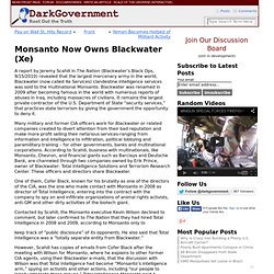 Monsanto Now Owns Blackwater (Xe)
