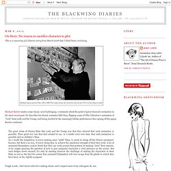The Blackwing Diaries: On Story: No reason to sacrifice character to plot