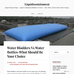 Water Bladders Vs Water Bottles-What Should Be Your Choice