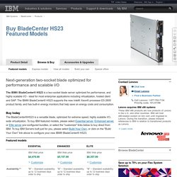 BladeCenter HS23 - Buy HS23 Featured Models