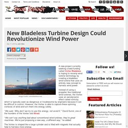 New Bladeless Turbine Design Could Revolutionize Wind Power