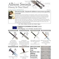 Albion Swords Ltd - Sword Cutlers and Blademakers - Fine Handmade Collectable Limited Edition Museum Quality Medieval Swords