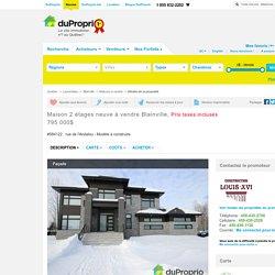 Maison neuve à vendre Blainville, rue de l'Andalou - Modèle à construire, immobilier Québec