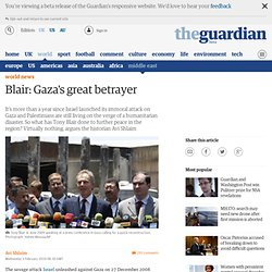 Blair: Gaza's great betrayer