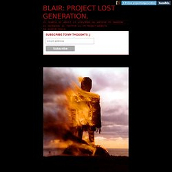 Blair's : Project Lost Generation :