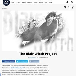 The Blair Witch Project | Interview