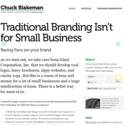 Chuck Blakeman / Traditional Branding Isn't for Small Business
