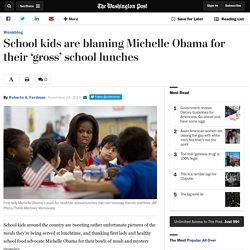 School kids are blaming Michelle Obama for their 'gross' school lunches