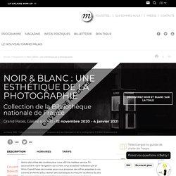 Expo Noir & Blanc au Grand Palais du 8 avril au 6 juillet 2020