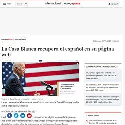 noticia-casa-blanca-recupera-espanol-pagina-web-20210121124617