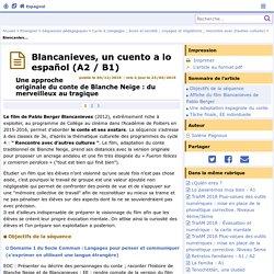 Blancanieves, un cuento a lo español- Espagnol