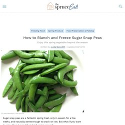 How to Blanch and Freeze Sugar Snap Peas